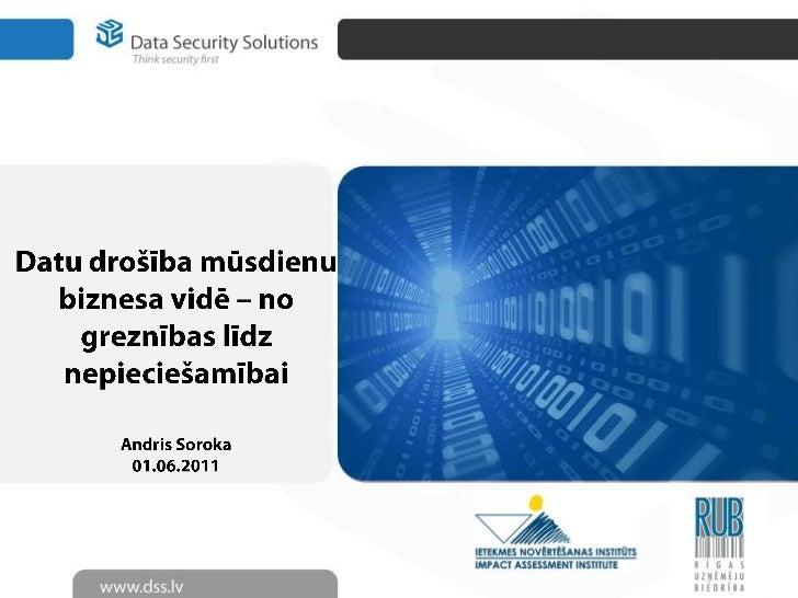 Data security solutions 2011 @RUB&INI 1st of June
