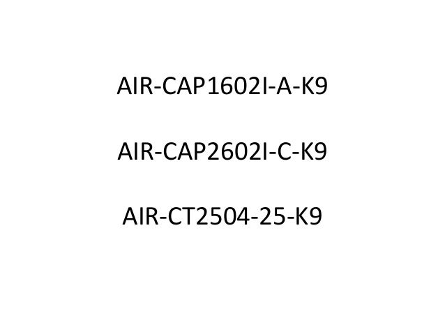 Datasheet Cisco AP1600series, AP2600series, AP Controller 2500 series