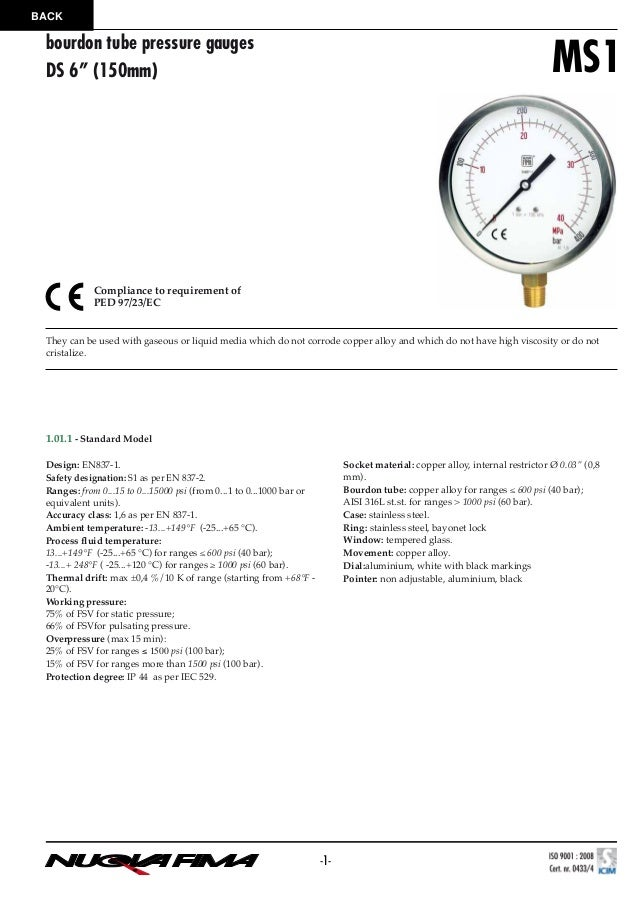 """BACK  bourdon tube pressure gauges DS 6"""" (150mm)  MS1  Compliance to requirement of PED 97/23/EC  They can be used with ga..."""
