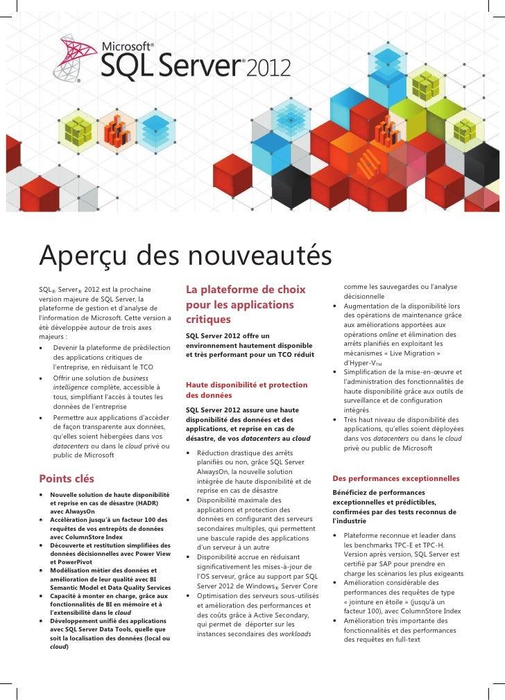 Aperçu des nouveautésSQL® Server® 2012 est la prochaine               La plateforme de choix                            co...