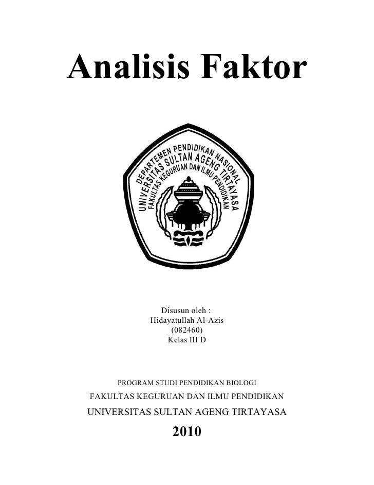 Analisis Faktor                     Disusun oleh :              Hidayatullah Al-Azis                   (082460)           ...