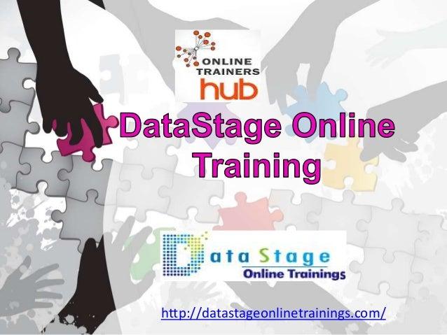 http://datastageonlinetrainings.com/