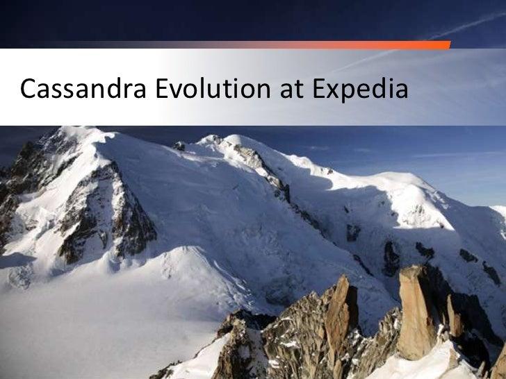 Cassandra Evolution at Expedia