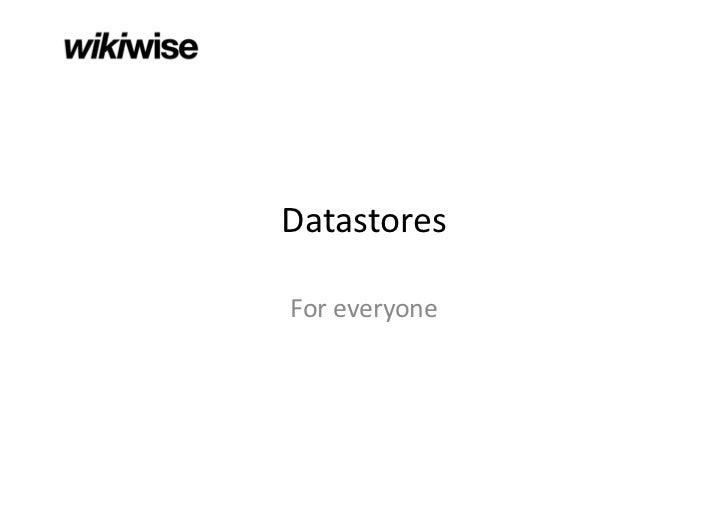 DatastoresForeveryone