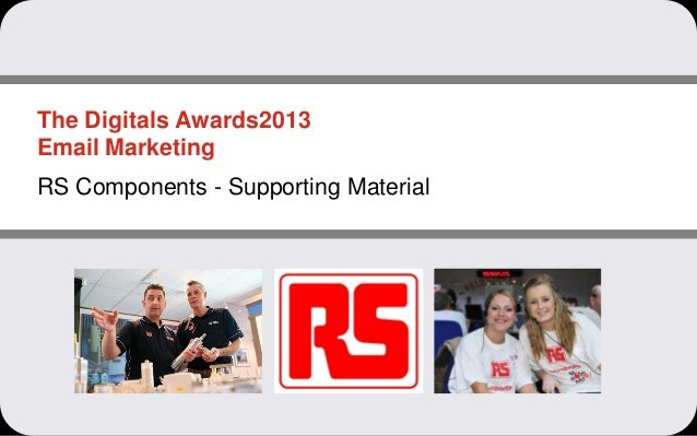 The Digitals Awards2013Email MarketingRS Components - Supporting Material