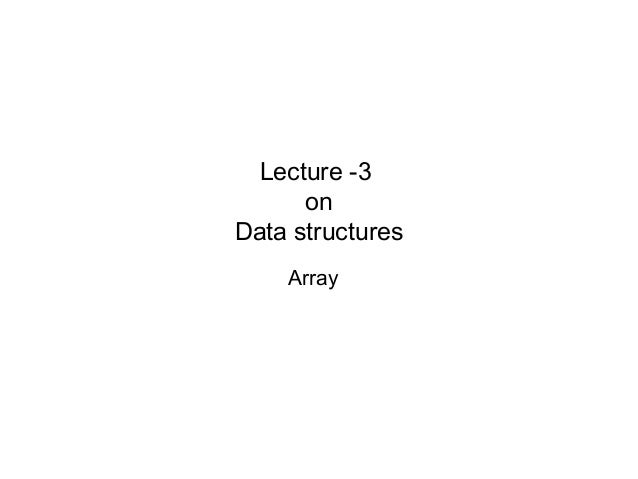 Data structure lecture 3