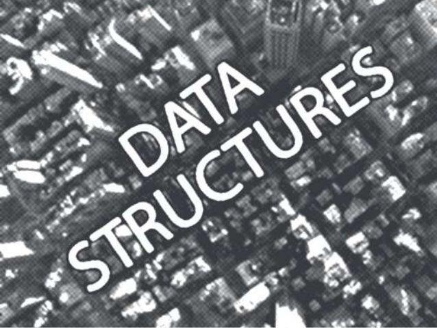 Understanding Data And StructureData = InformationStructure = OrganizationData Structure = Information Organization