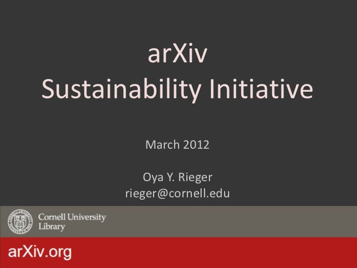 arXiv Sustainability Initiative Oya Reiger RDAP12