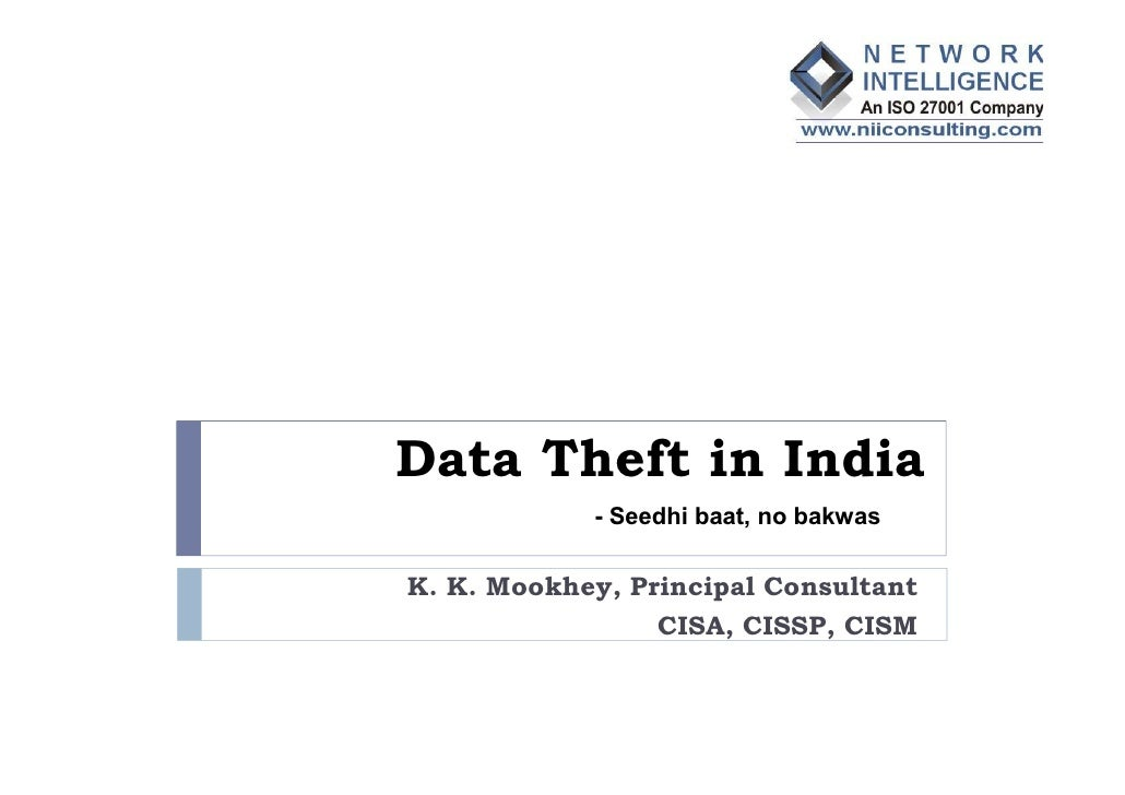 Data theft in india (K K Mookhey)