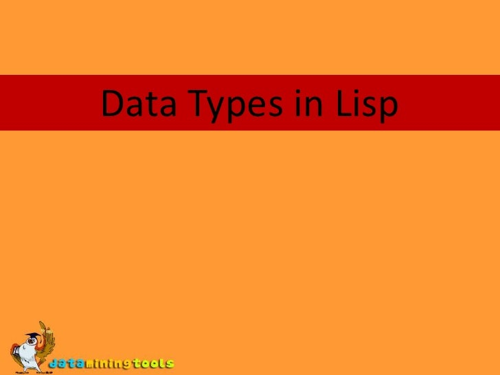 LISP: Data types in lisp