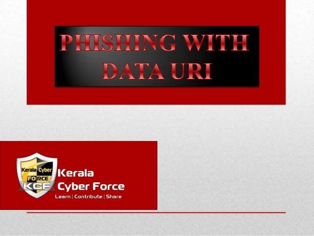 DATA URI• The data URI scheme is a URI scheme (Uniform  Resource Identifier scheme) that provides a way to  include data i...