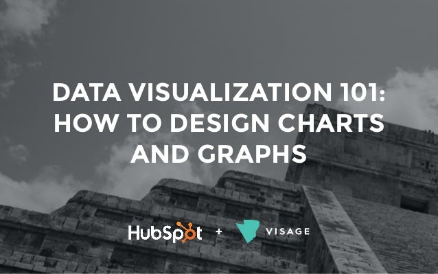 Data Visualization Technique - How to Design Charts and Graphs