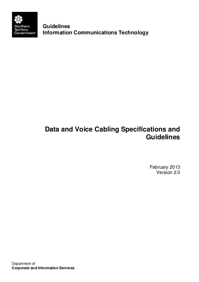 Guidelines Information Communications Technology Department of Corporate and Information Services Data and Voice Cabling S...