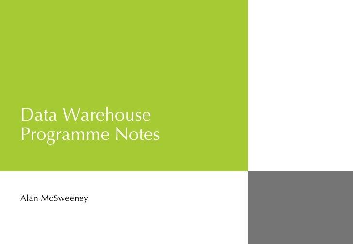 Data Warehouse Programme Notes