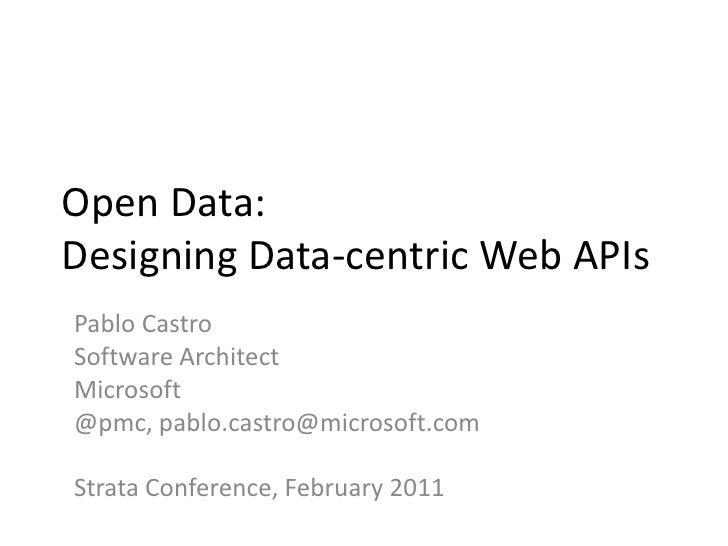 Open Data: Designing Data-centric Web APIs