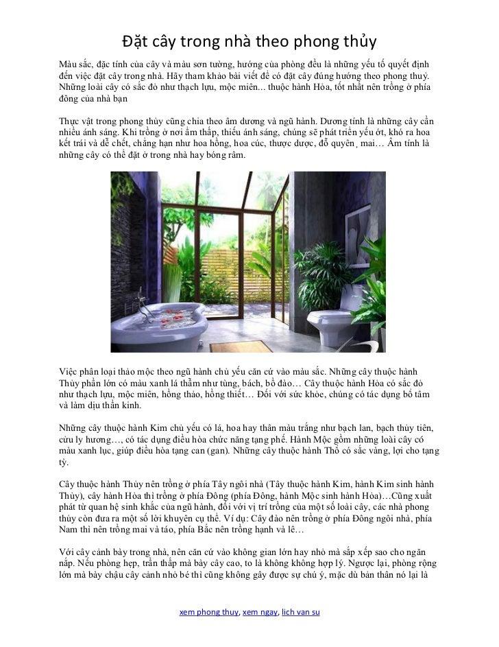 Đặt cây trong nhà theo phong thủyMàu sắc, đặc tính của cây và màu sơn tường, hướng của phòng đều là những yếu tố quyết địn...