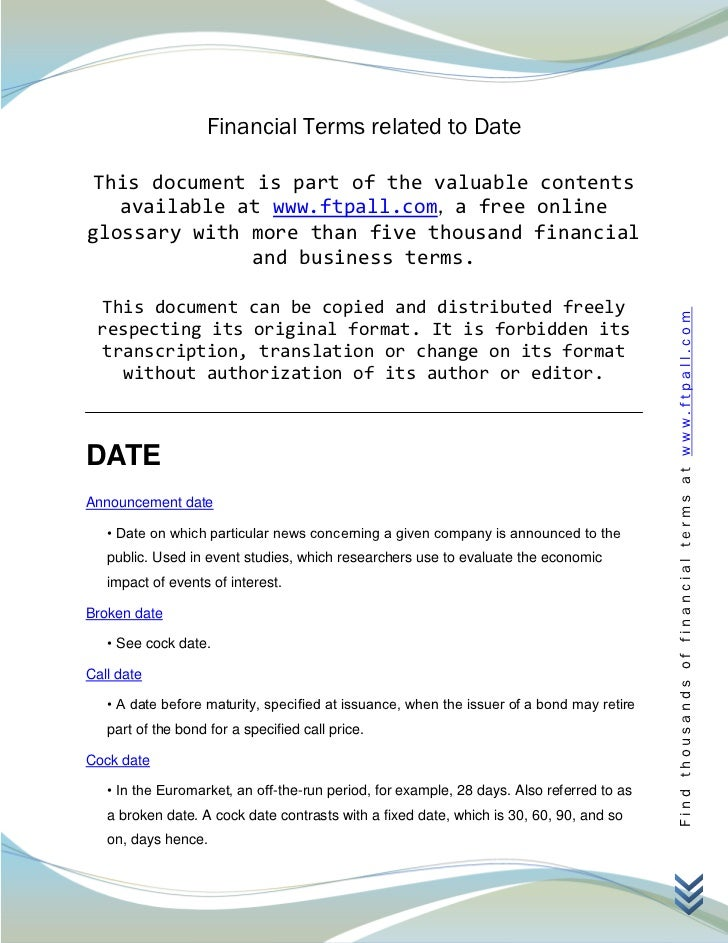 Financial Terms related to Date This document is part of the valuable contents   available at www.ftpall.com, a free onlin...