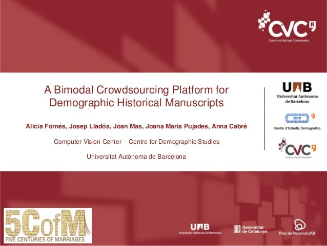 Datech2014 - Session 5 - Bimodal Crowdsourcing Platform for Demographic Historical Manuscripts