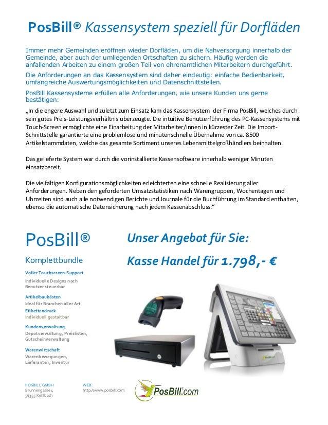 PosBill® Kassensystem speziell für DorflädenImmer mehr Gemeinden eröffnen wieder Dorfläden, um die Nahversorgung innerhalb...