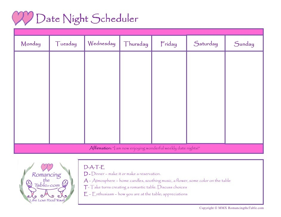 Date Night Scheduler  Monday   Tuesday     Wednesday           Thursday            Friday             Saturday            ...
