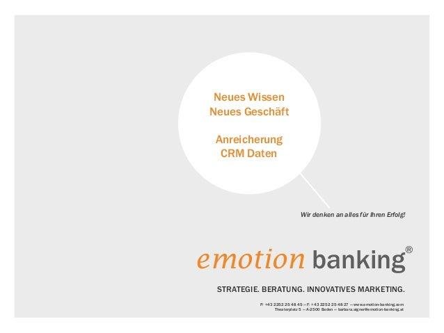 Neues Wissen Neues Geschäft  Anreicherung   CRM Daten                                Wir denken an alles für Ihren Erfolg!...