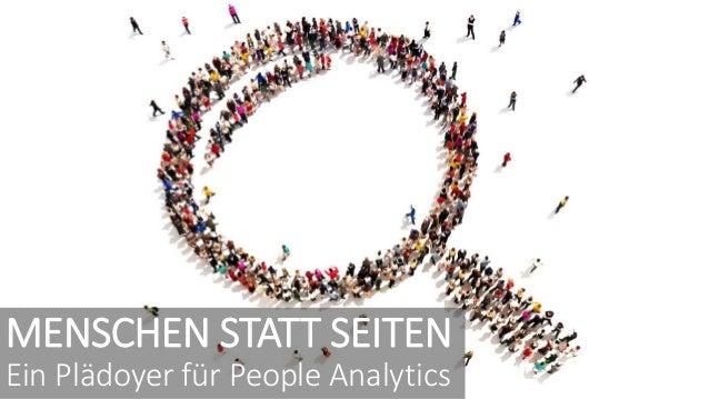 MENSCHEN STATT SEITEN Ein Plädoyer für People Analytics