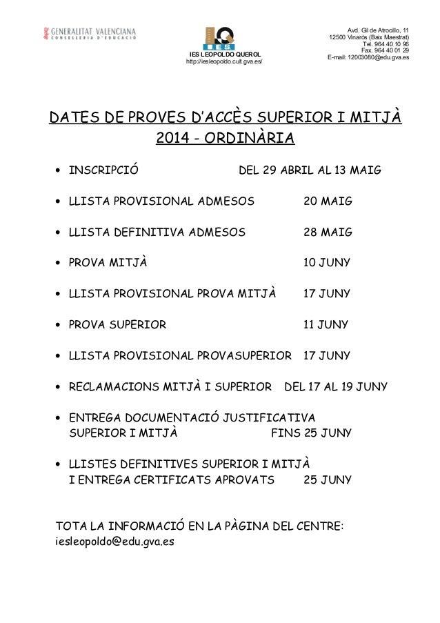 Avd. Gil de Atrocillo, 11 12500 Vinaròs (Baix Maestrat) Tel. 964 40 10 96 Fax. 964 40 01 29 E-mail: 12003080@edu.gva.es VI...