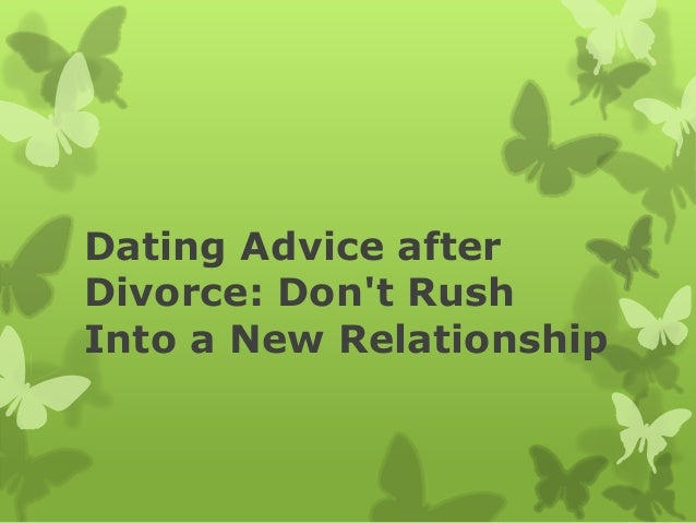 Issues dating after divorce