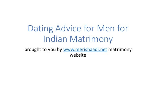 Dating advice for indian guys