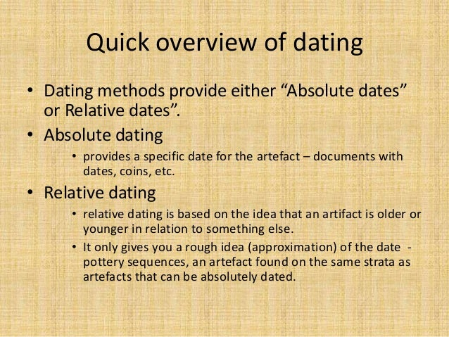 examples of absolute dating in archaeology Archaeological dating: stratigraphy and seriation  for example, jja worsaae used this  the first and simplest method of absolute dating is using objects with.