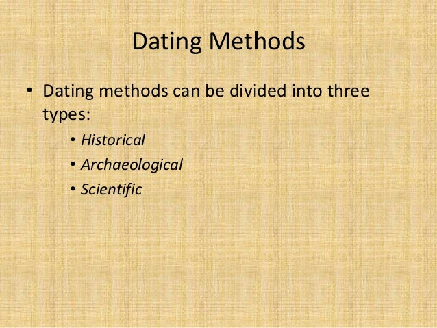 dating conventions archaeology Bajr guide 35:: the archaeology of metalworking 6 made and can be useful for dating a site there are specialised nails for various types of.