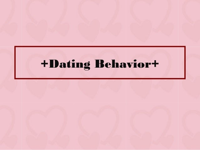 Dating behavior