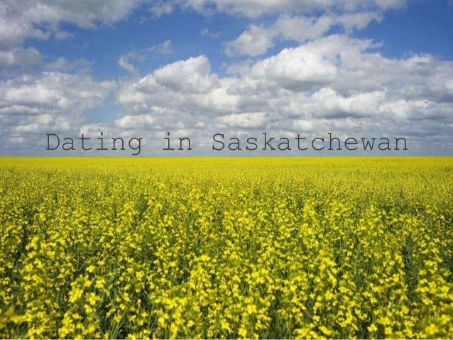 Dating in Saskatchewan