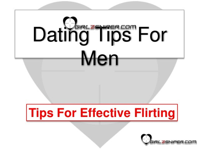 Flirting and dating tips