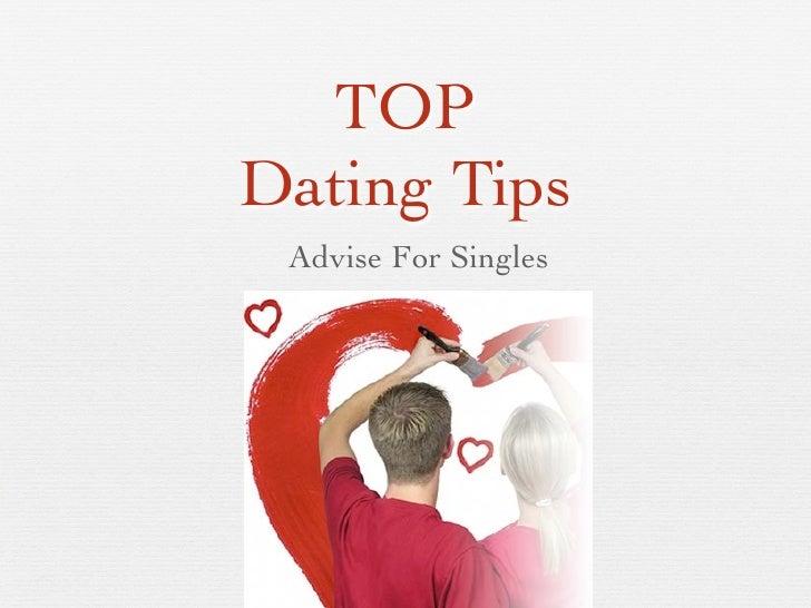 TOPDating Tips Advise For Singles