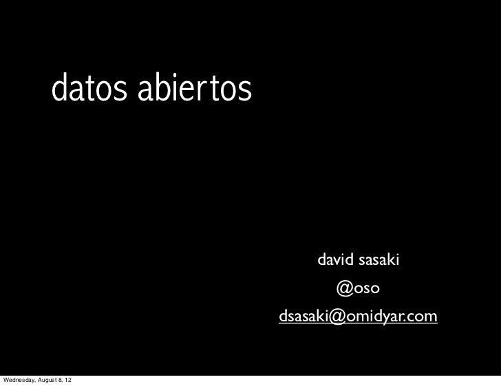 datos abiertos                                     david sasaki                                       @oso                ...