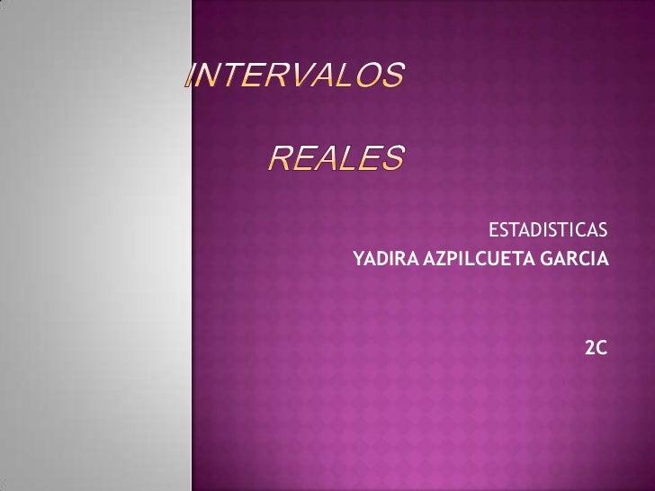 INTERVALOS REALES