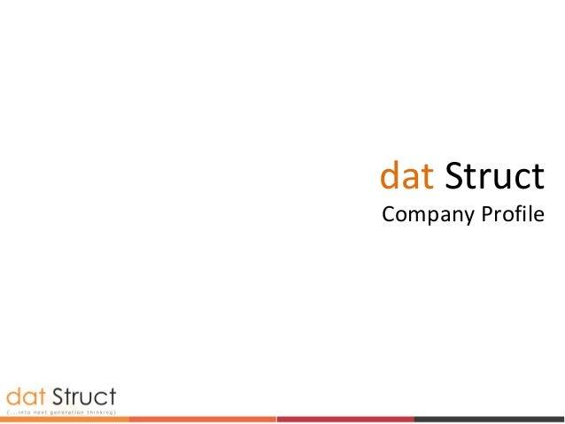 Dat struct  company profile