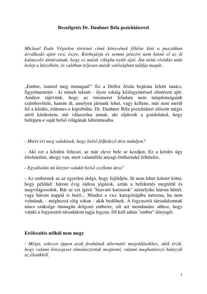 Beszélgetés Dr. Daubner Béla pszichiáterrelMichael Ende Végtelen történet cím könyvének f h se kint a pusztábanárválkodó a...