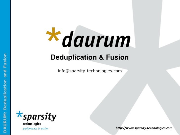 Deduplication & Fusion<br />info@sparsity-technologies.com<br />