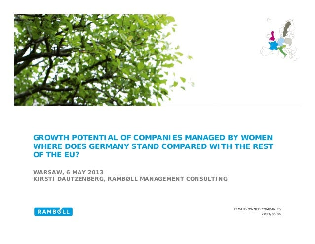 2013/05/06 FEMALE-OWNED COMPANIES GROWTH POTENTIAL OF COMPANIES MANAGED BY WOMEN WHERE DOES GERMANY STAND COMPARED WITH TH...