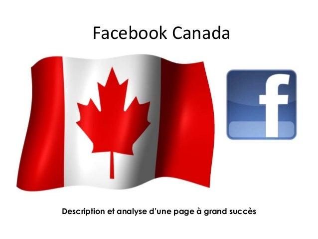 Facebook Canada Description et analyse d'une page à grand succès