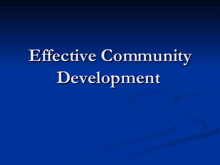 Effective Community Development