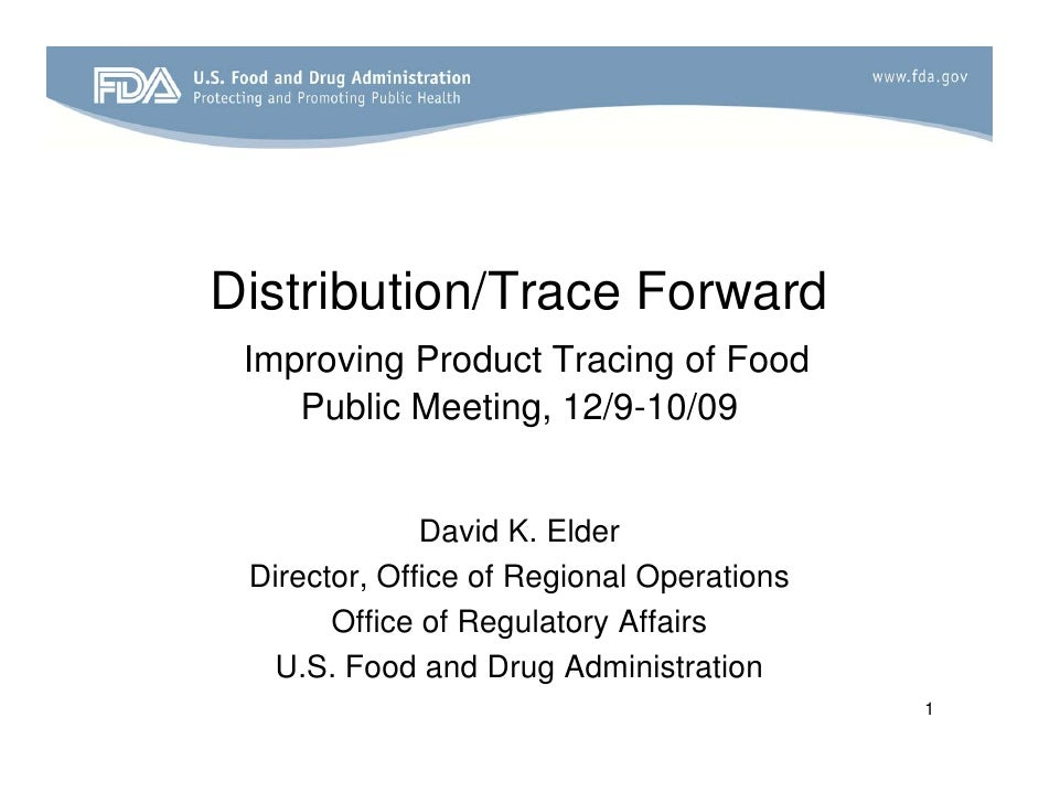Distribution/Trace Forward  Improving P d t T i of Food  I     i Product Tracing f F d     Public Meeting, 12/9-10/09     ...