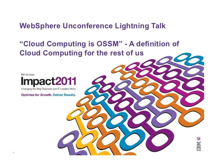 Banff Summit 2011 Cloud Camp: OSSM Lightening Talk -- Dave Nielsen, Cloud Camp