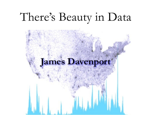 James Davenport There's Beauty in Data
