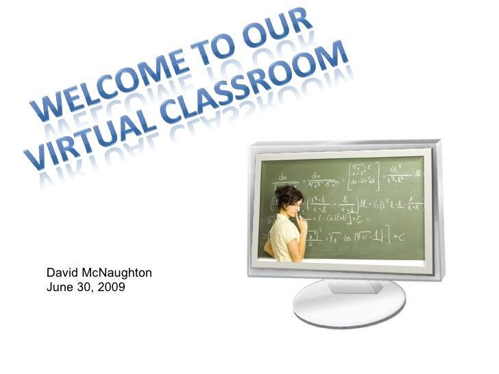 Virtual Classroom Slides