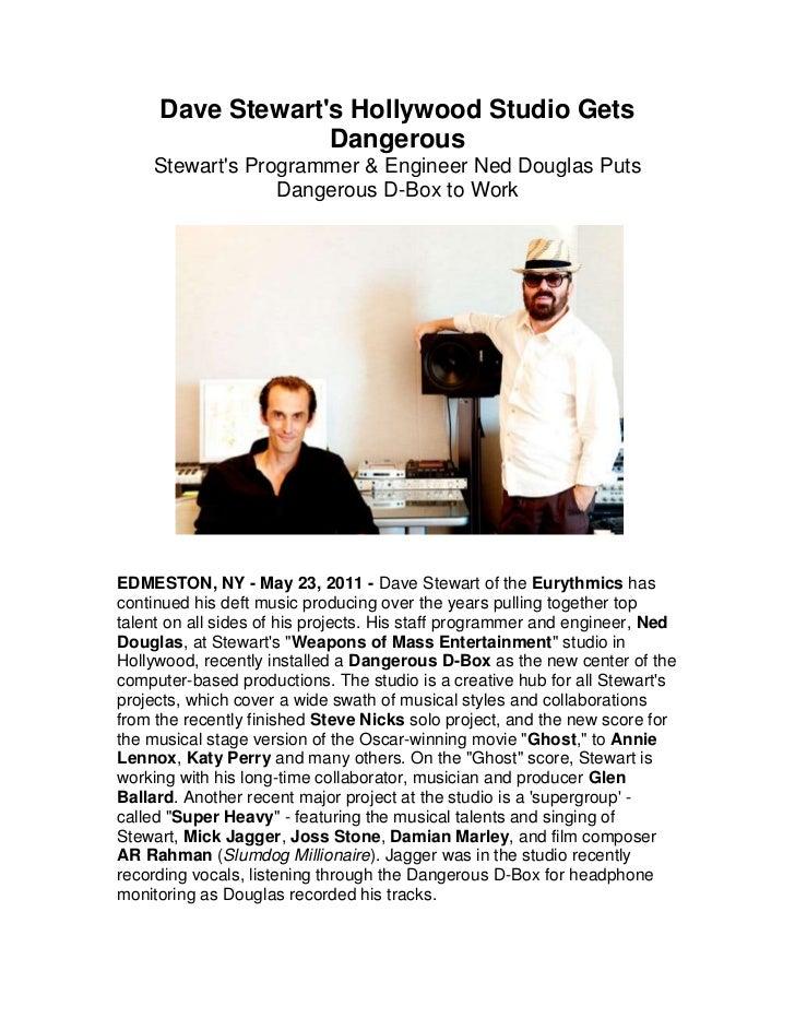 Dave Stewart's Hollywood Studio Gets Dangerous