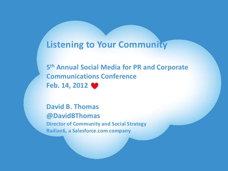 Listening to Your Community            5th Annual Social Media for PR and Corporate            Communications Conference  ...
