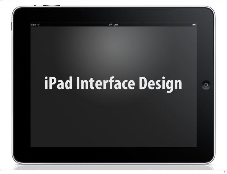 iPad Interface Design                            1